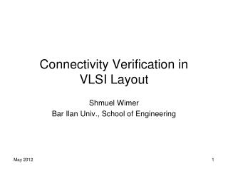 Connectivity Verification in  VLSI Layout