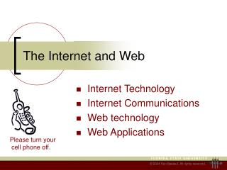The Internet and Web