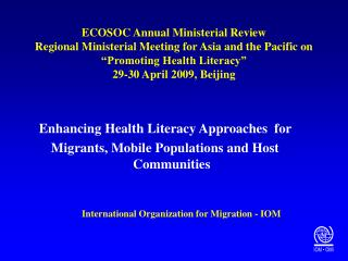 Enhancing Health Literacy Approaches  for  Migrants, Mobile Populations and Host Communities