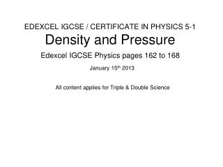 EDEXCEL IGCSE / CERTIFICATE IN PHYSICS 5-1 Density and Pressure