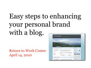 Easy steps to enhancing your personal brand with a blog.