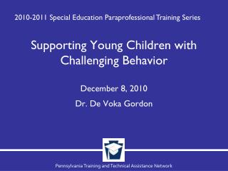 Supporting Young Children with Challenging Behavior
