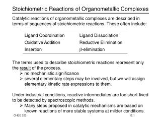 Stoichiometric Reactions of Organometallic Complexes
