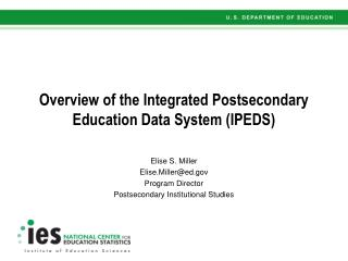 Overview of the Integrated Postsecondary Education Data System (IPEDS)