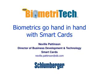 Biometrics go hand in hand with Smart Cards