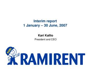 Interim report   1 January – 30 June, 2007