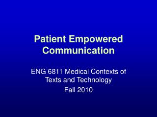 Patient Empowered Communication