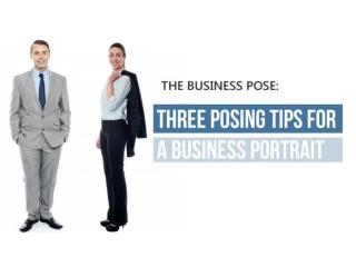The Business Pose: Three Posing Tips for a Business Portrait