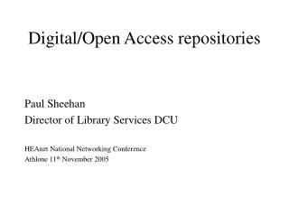 Digital/Open Access repositories