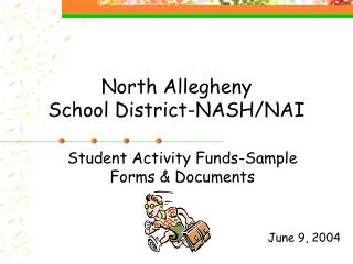 North Allegheny School District-NASH/NAI