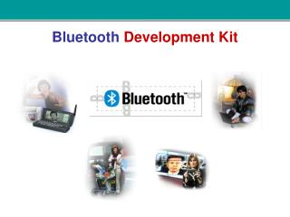 Bluetooth Development Kit