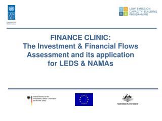 FINANCE CLINIC:  The Investment & Financial Flows Assessment and its application