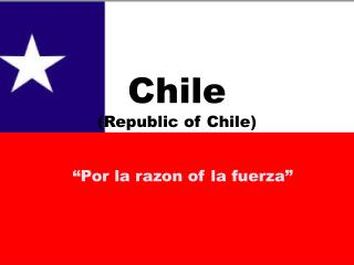 Chile (Republic of Chile)