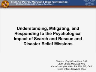 Chaplain (Capt) Chad Kline, CAP CISM Officer, Maryland Wing