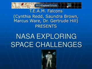 NASA EXPLORING SPACE CHALLENGES