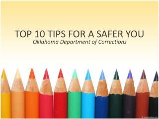 TOP 10 TIPS FOR A SAFER YOU
