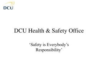 DCU Health & Safety Office