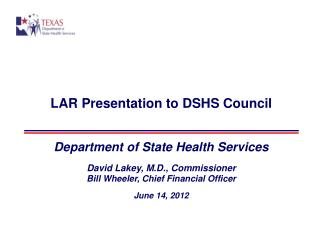 LAR Presentation to DSHS Council