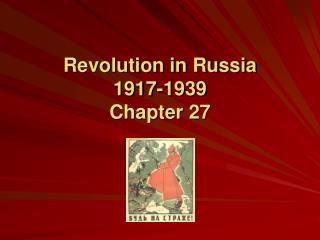 Revolution in Russia 1917-1939 Chapter 27