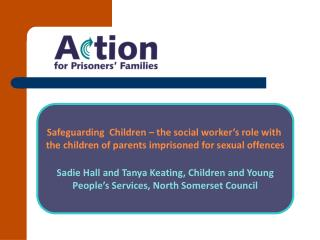 Safeguarding  Children – the social worker's role with