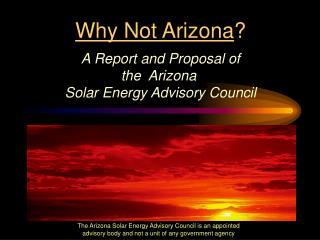 Why Not Arizona ?