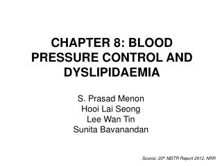 CHAPTER 8: BLOOD PRESSURE CONTROL AND DYSLIPIDAEMIA