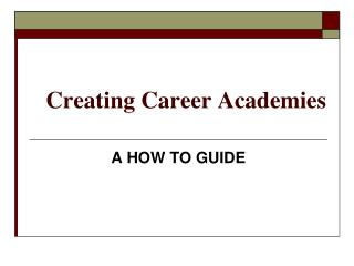 Creating Career Academies