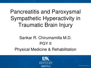 Pancreatitis and Paroxysmal Sympathetic Hyperactivity in Traumatic Brain Injury