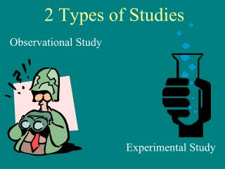 2 Types of Studies