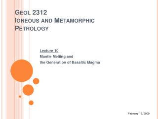Geol 2312 Igneous and Metamorphic Petrology