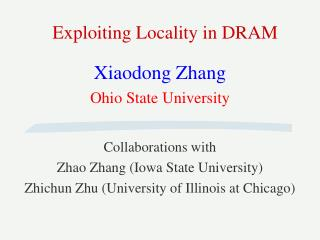 Exploiting Locality in DRAM