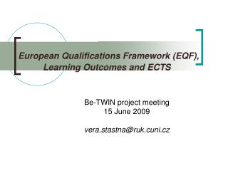 European Qualifications Framework EQF, Learning Outcomes and ECTS