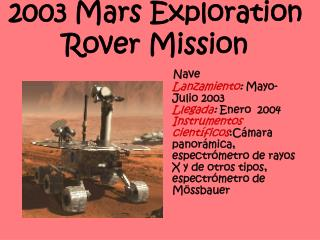 2003 Mars Exploration Rover Mission