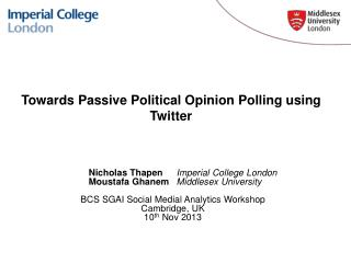 Towards Passive Political Opinion Polling using Twitter