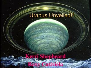 Uranus Unveiled!!