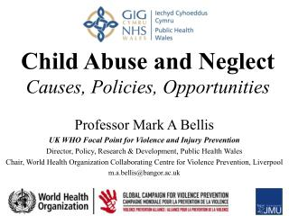 Child Abuse and Neglect Causes, Policies, Opportunities