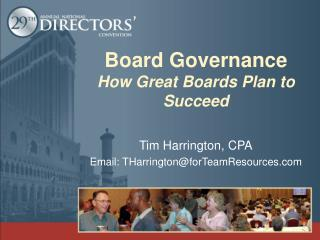 Board Governance How Great Boards Plan to Succeed