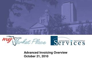 Advanced Invoicing Overview October 21, 2010