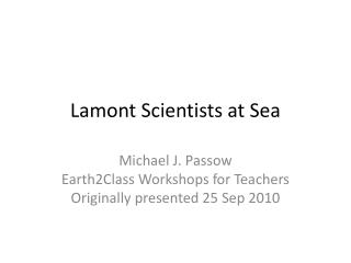 Lamont Scientists at Sea
