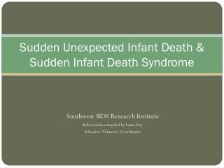 Sudden Unexpected Infant Death & Sudden Infant Death Syndrome