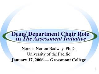 Dean/ Department Chair Role  in  The Assessment Initiative