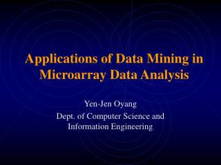 Applications of Data Mining in Microarray Data Analysis