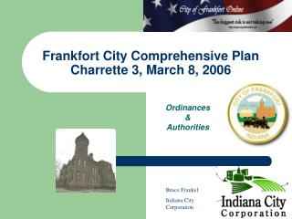 Frankfort City Comprehensive Plan Charrette 3, March 8, 2006