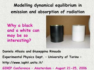 Modelling dynamical equilibrium in emission and absorption of radiation