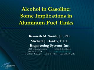 Alcohol in Gasoline:   Some Implications in Aluminum Fuel Tanks