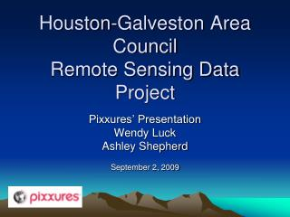 Houston-Galveston Area Council Remote Sensing Data Project