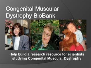 Congenital Muscular Dystrophy BioBank