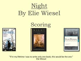"""If in my lifetime I was to write only one book, this would be the one."" Elie Wiesel"