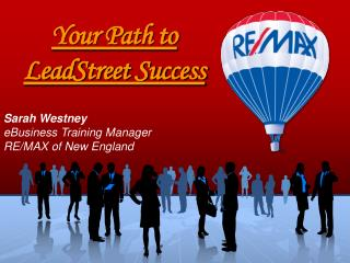 Your Path to  LeadStreet Success