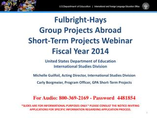 Fulbright-Hays Group Projects Abroad Short-Term Projects Webinar  Fiscal Year 2014
